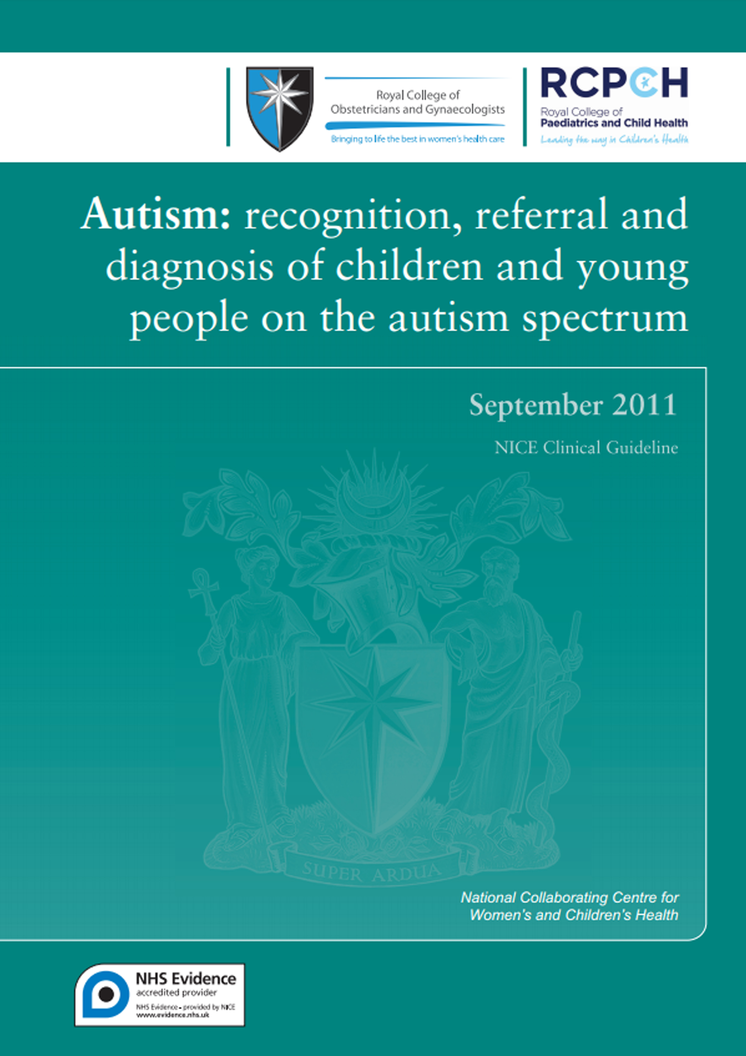 Autism Recognition referral and diagnosis of children and young